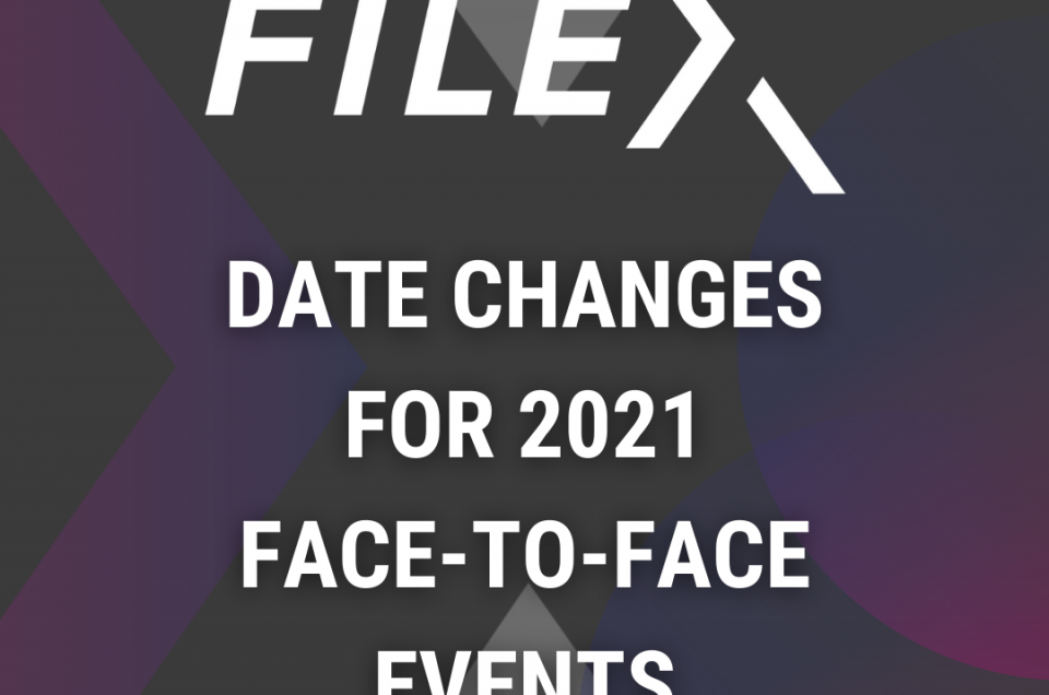 MEDIA RELEASE: FILEX Reacts to Industry Uncertainty: Dates Change for Face-to-Face Events – 9 July 2021